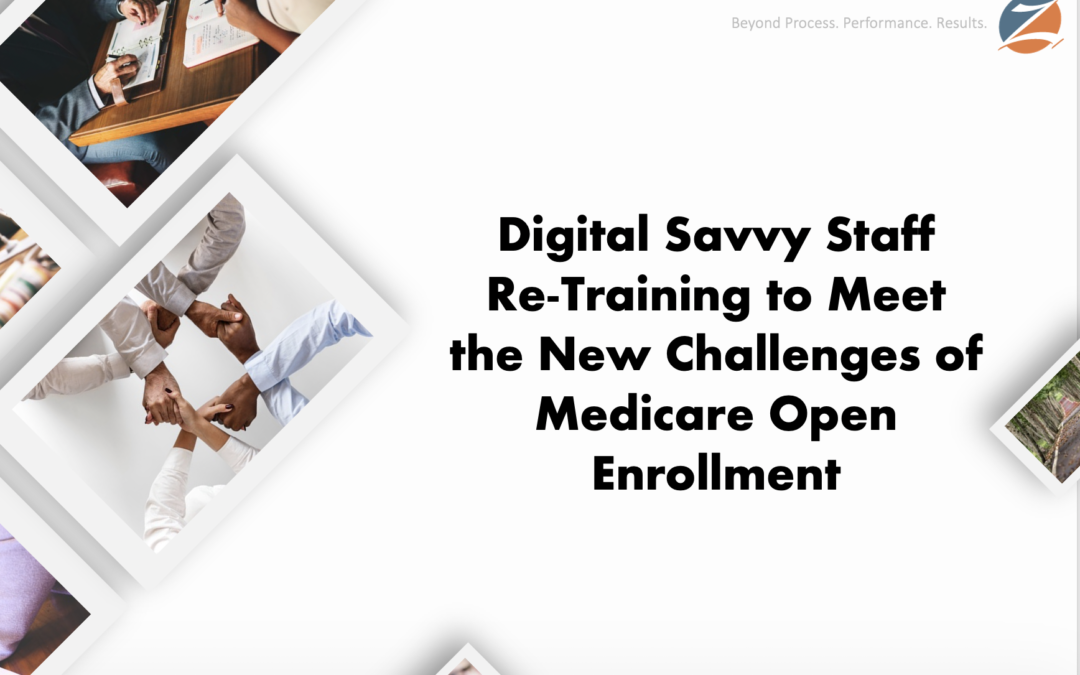 Staff Re-Training to Meet the New Challenges of Open Enrollment [Live Webinar Replay]
